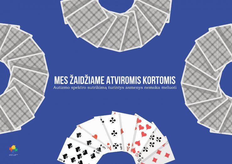 Autizmas – Mes žaidžiame atverstomis kortomis